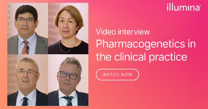 Pharmacogenetic expert panel video interview by Illumina